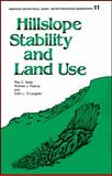 Hillslope Stability and Land Use, Sidle, R. C. and Pearce, A. J., 0875903150