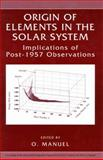 Origin of Elements in the Solar System : Implications of Post-1957 Observations, , 1475773153
