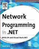 Network Programming in .NET : C# and Visual Basic .NET, Reid, Fiach, 1555583156