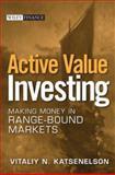 Active Value Investing, Vitaliy N. Katsenelson, 0470053151