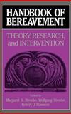 Handbook of Bereavement : Theory, Research, and Intervention, , 0521393159