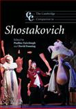 The Cambridge Companion to Shostakovich, , 0521603153