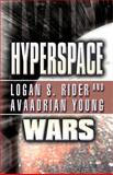 Hyperspace Wars, Logan S. Rider and Avaadrian Young, 1462653154