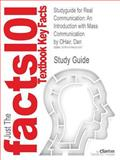 Studyguide for Real Communication : An Introduction with Mass Communication by Dan Ohair, Isbn 9780312605773, Cram101 Textbook Reviews and OHair, Dan, 1478423153