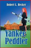 Yankee Peddler, Robert Hecker, 1493723154
