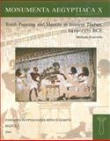 Tomb Painting and Identity in Thebes, 1419-1372 BCE, Hartwig, Melinda, 2503513158