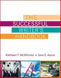 Successful Writer's Handbook, McWhorter, Kathleen T. and Aaron, Jane E., 0205573150