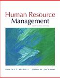 Human Resource Management, Mathis, Robert L. and Jackson, John H., 053845315X