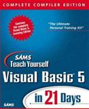 Teach Yourself Visual Basic 5 in 21 Days : Complete Compiler Edition, Gurewich, Nathan, 0672313154