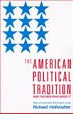 The American Political Tradition, Richard Hofstadter and Richard Hofstadter, 0679723153