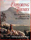 Exploring Themes : An Interactive Approach to Literature, Richard-Amato, Patricia A., 0801313155