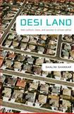 Desi Land : Teen Culture, Class, and Success in Silicon Valley, Shankar, Shalini, 0822343150