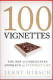 100 Vignettes, Jerry Hirsch, 1414123159