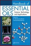 Handbook of Essential Oils : Science, Technology, and Applications, Baser, K. Husnu Can and Buchbauer, Gerhard, 1420063154