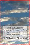 The Grace of Prayer Given to All, St. Alphonsus Liguori, 1499203152
