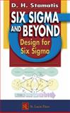 Six Sigma and Beyond : Design for Six Sigma, Stamatis, D. H., 1574443151