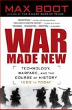 War Made New, Max Boot, 1592403158