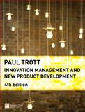 Innovation Management and New Product Development, Trott, Paul, 0273713159