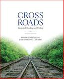 Crossroads : Integrated Reading and Writing, Pam Dusenberry, Julie O'Donnell Moore, 0321913159