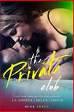 The Private Club 3, J. S. Cooper, 1499123159