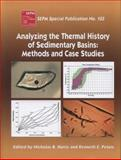 Analyzing Thermal Histories of Sedimentary Basins : Methods and Case Studies,, 1565763157
