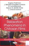 Relaxation Phenomena in Chitosan Films, Prokhorov, Evgeny and González-Campos, J. Betzabe, 1617613150