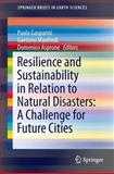 Resilience and Sustainability in Relation to Natural Disasters: a Challenge for Future Cities, , 3319043153