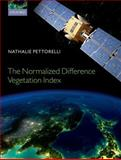 The Normalized Difference Vegetation Index, Pettorelli, Nathalie, 0199693161