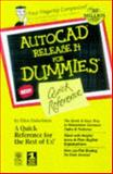 AutoCAD Release 14 for Dummies : Quick Reference, Finkelstein, Ellen, 0764503162