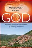 Messenger from God, Anthony DiVerniero, 1480273163