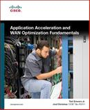 Application Acceleration and WAN Optimization Fundamentals, Christner, Joel and Grevers, Ted, 1587053160