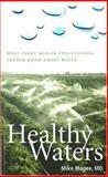Healthy Waters, Magee, Mike, 1889793167