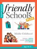 Friendly Schools Plus Teacher Resource : Middle Childhood (Ages 10-11), Cross, Donna and Thompson, Shane, 1936763168