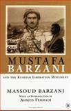 Mustafa Barzani and the Kurdish Liberation Movement, Barzani, Massoud, 031229316X