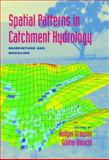 Spatial Patterns in Catchment Hydrology : Observations and Modelling, , 0521633168