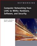 Computer Networking for LANs to WANs : Hardware, Software and Security, Antonakos, James L. and Mansfield, Kenneth C., 1423903161