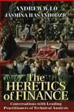 The Heretics of Finance, Andrew W. Lo and Jasmina Hasanhodzic, 1576603164