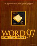 Word 97 for Law Firms, Payne Consulting Group, 0761513167