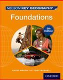 Nelson Key Geography Foundations, David Waugh and Tony Bushell, 1408523167