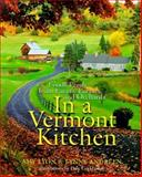 In a Vermont Kitchen, Amy Lyon and Lynne Andreen, 1557883165