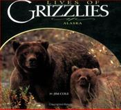 Lives of Grizzlies, , 1560373164
