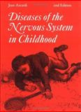 Diseases of the Nervous System in Childhood, Aicardi, Jean, 1898683166