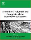 Monomers, Polymers and Composites from Renewable Resources, , 0080453163