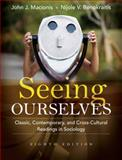 Seeing Ourselves : Classic, Contemporary, and Cross-Cultural Readings in Sociology, Macionis, John J. and Benokraitis, Nijole V., 0205733166