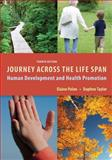 Journey Across the Life Span : Human Development and Health Promotion, Polan, Elaine and Taylor, Daphne, 080362316X