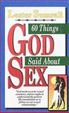 60 Things God Said about Sex, Lester Sumrall, 0883683164