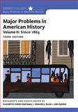 Major Problems in American History, Volume II, Cobbs-Hoffman, Elizabeth and Gjerde, Jon, 1111343160