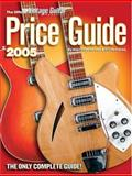 2005 Vintage Guitar Price Guide, Alan Greenwood and Gil Hembree, 1884883168