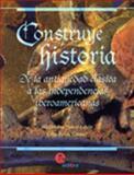 Construye Historia de la Antiguedad Clisica a las Independencias Iberoamericanas, Junco, Alejandra, 9687903163