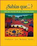 Sabias Que : Beginning Spanish, VanPatten, Bill and Lee, James F., 0073513164